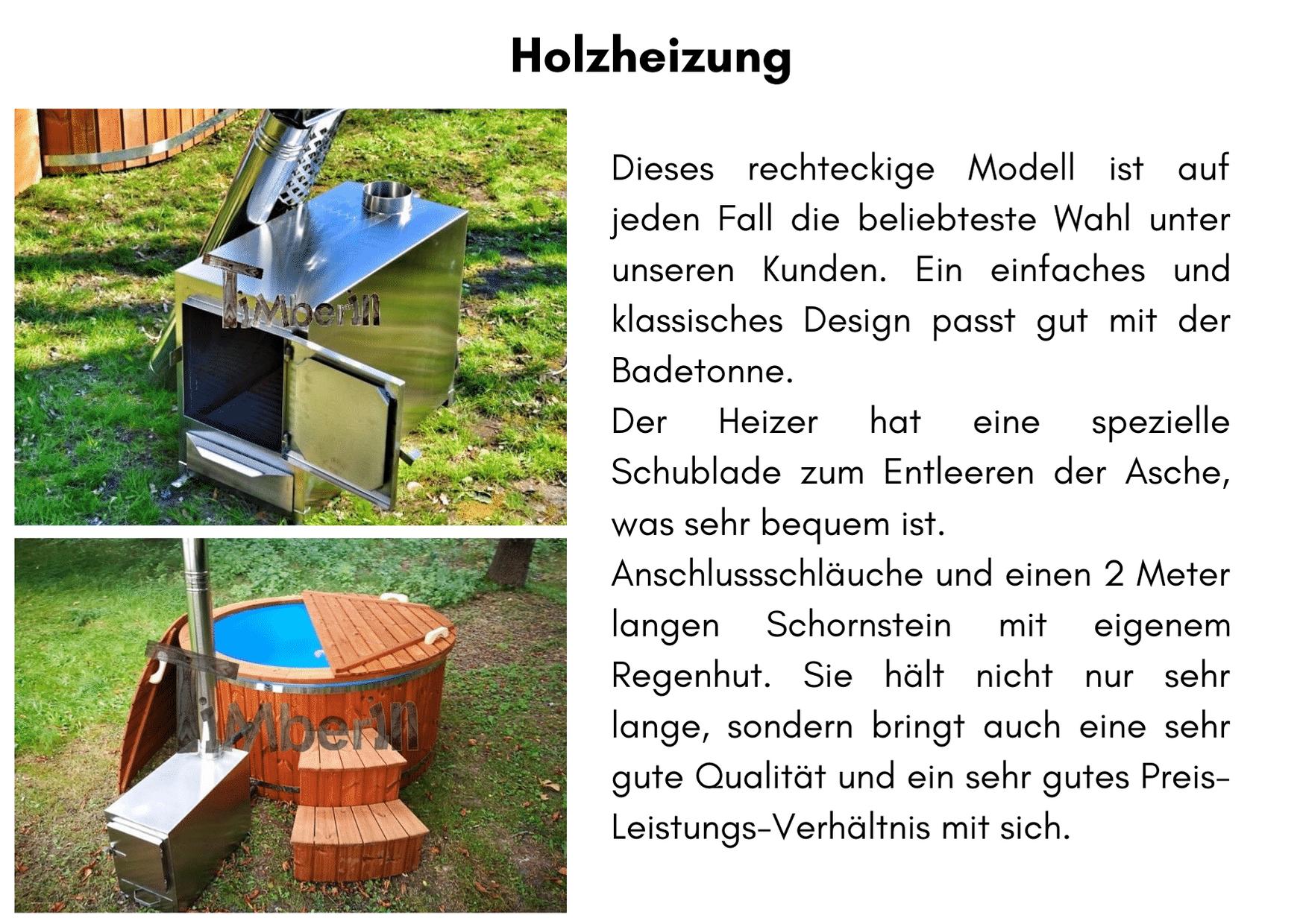 Holzofen Edelstahl 316 zur Wasseraufbereitung mit Salzen Badezuber GFK mit Aussenofen Holzofen Gasofen Dieselofen