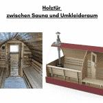Holztür zwischen Sauna und Umkleideraum für die Außensauna